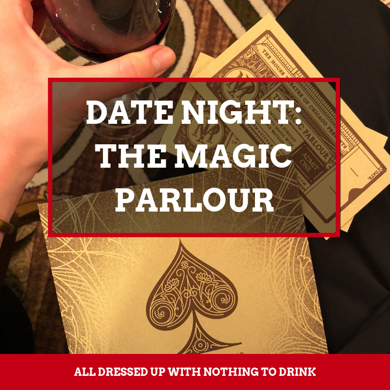 Plan a date night in Chicago with a night at the Magic Parlour