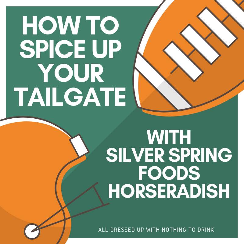 Horseradish Recipes: Spice Up Your Tailgate with Silver Spring Foods