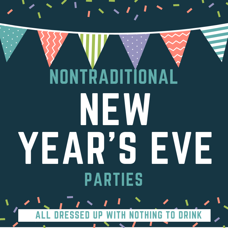 Nontraditional New Year's Eve Parties