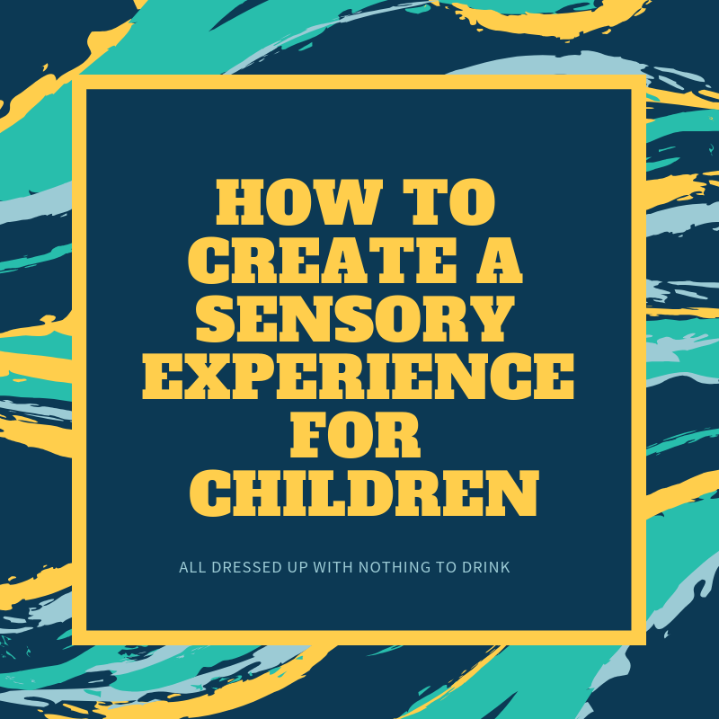Sensory Experience for Children