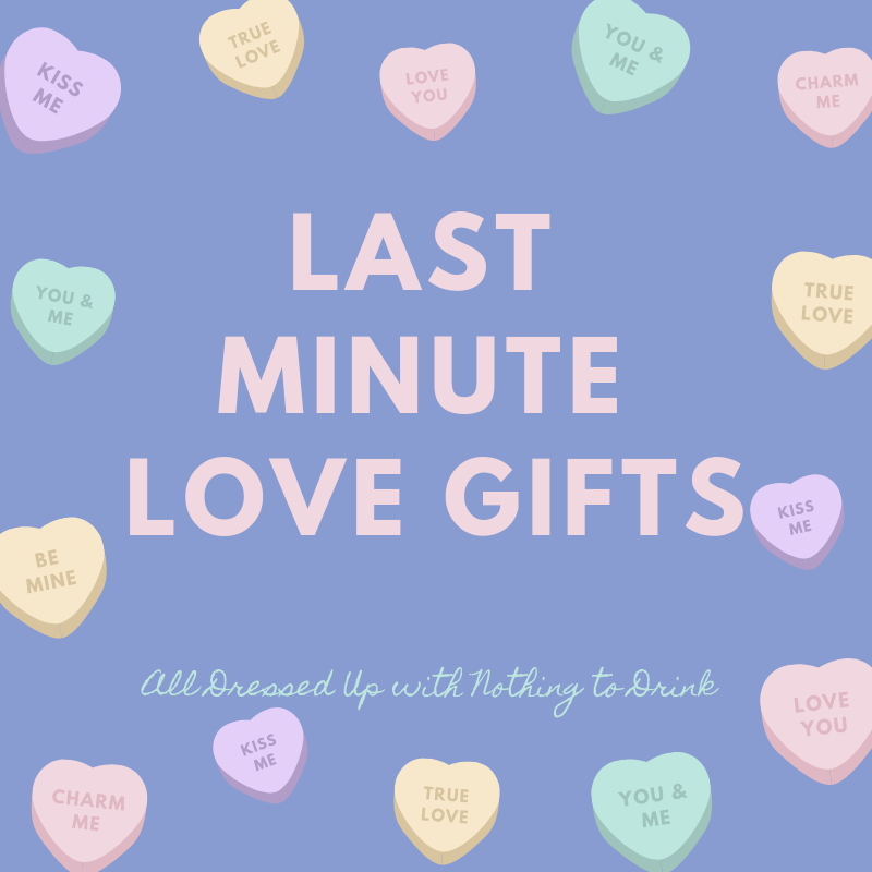 Last Minute Love Gifts