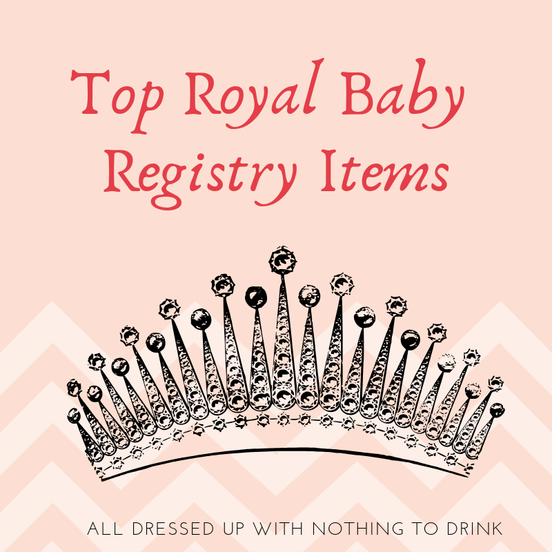 Top Royal Baby Registry Items