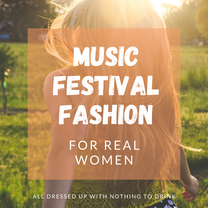 Music Festival Fashion for Real Women