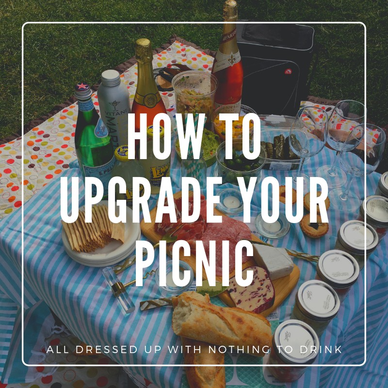 How to Upgrade Your Picnic