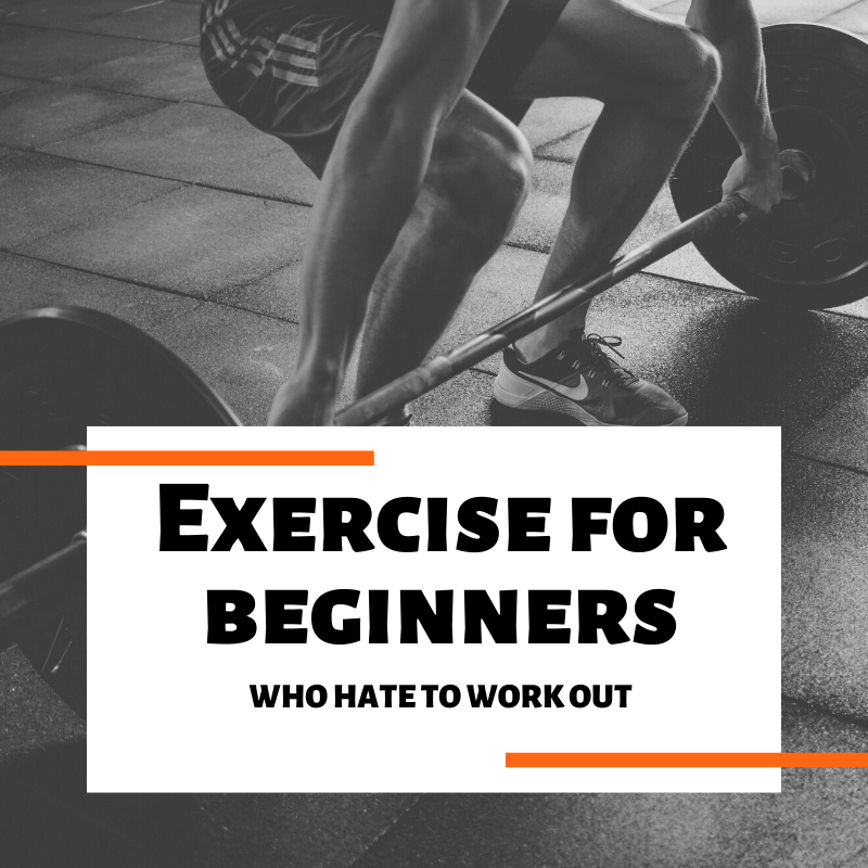 Exercise for beginners guide