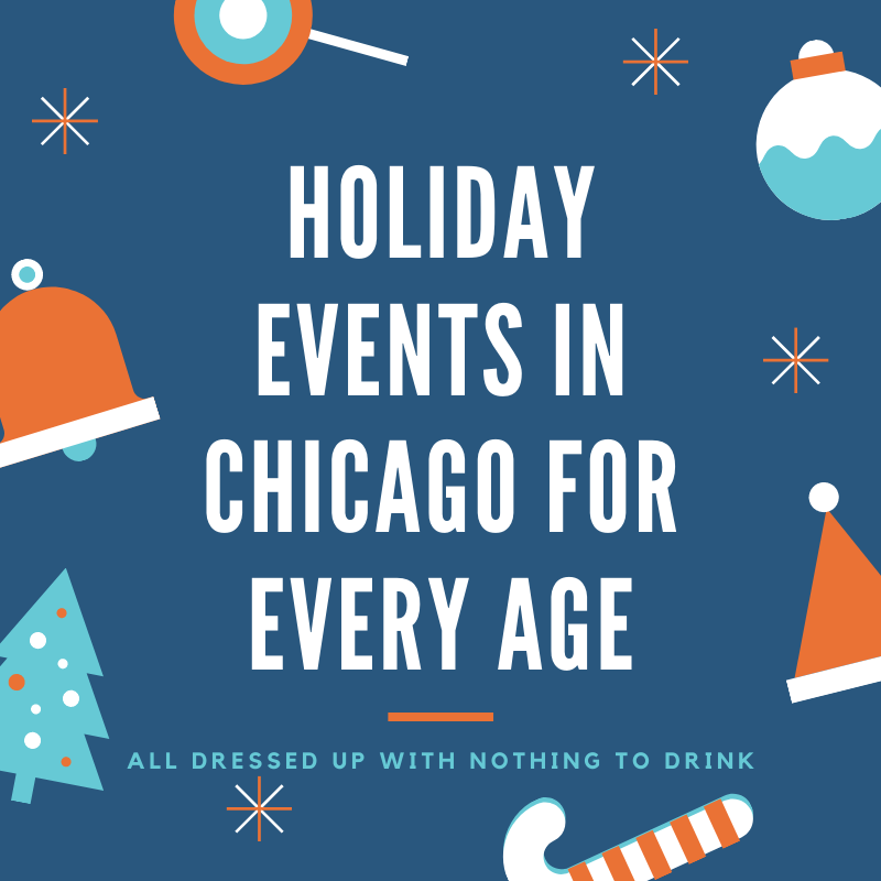 Holiday Events in Chicago for Every Age