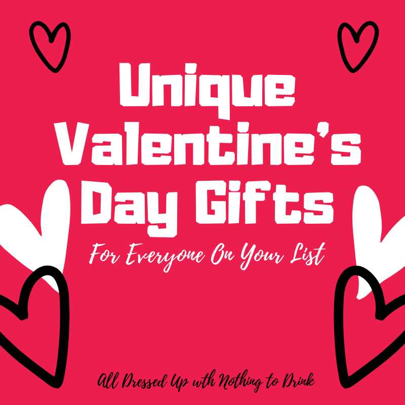 Unique Valentine's Day Gifts for everone on your list