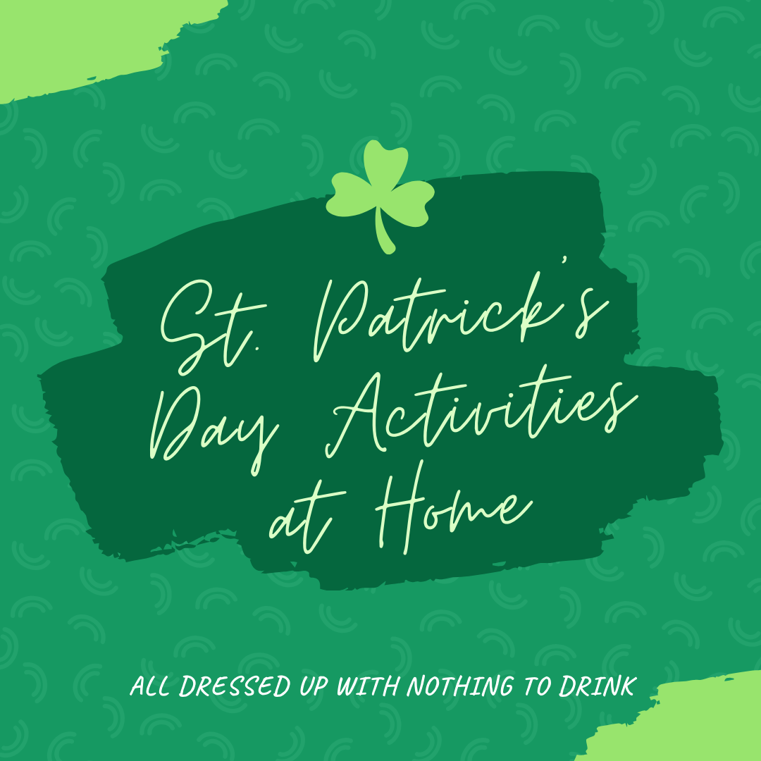 Celebrate St. Patrick's Day at Home
