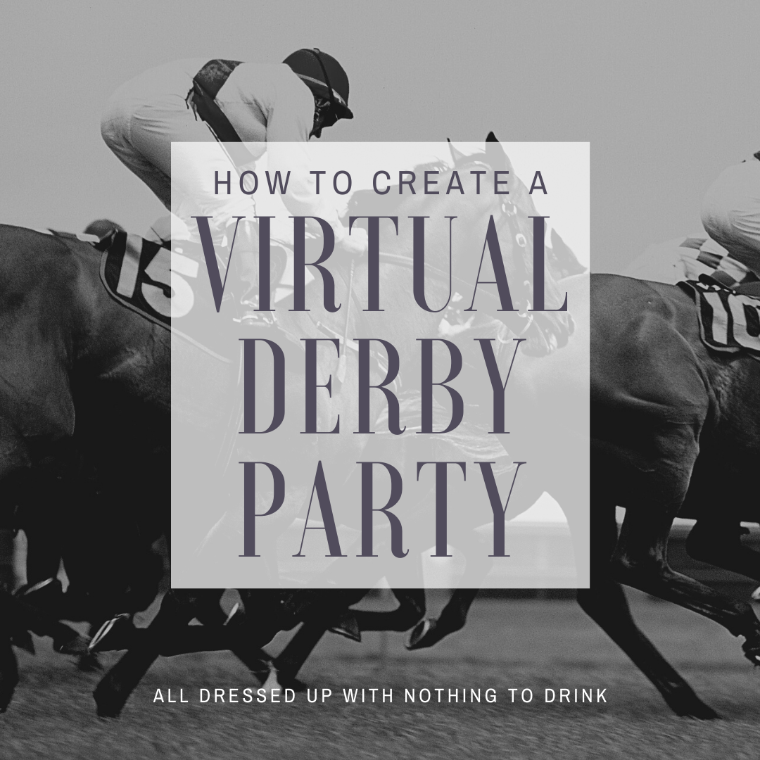 How to Create a Virtual Derby Party