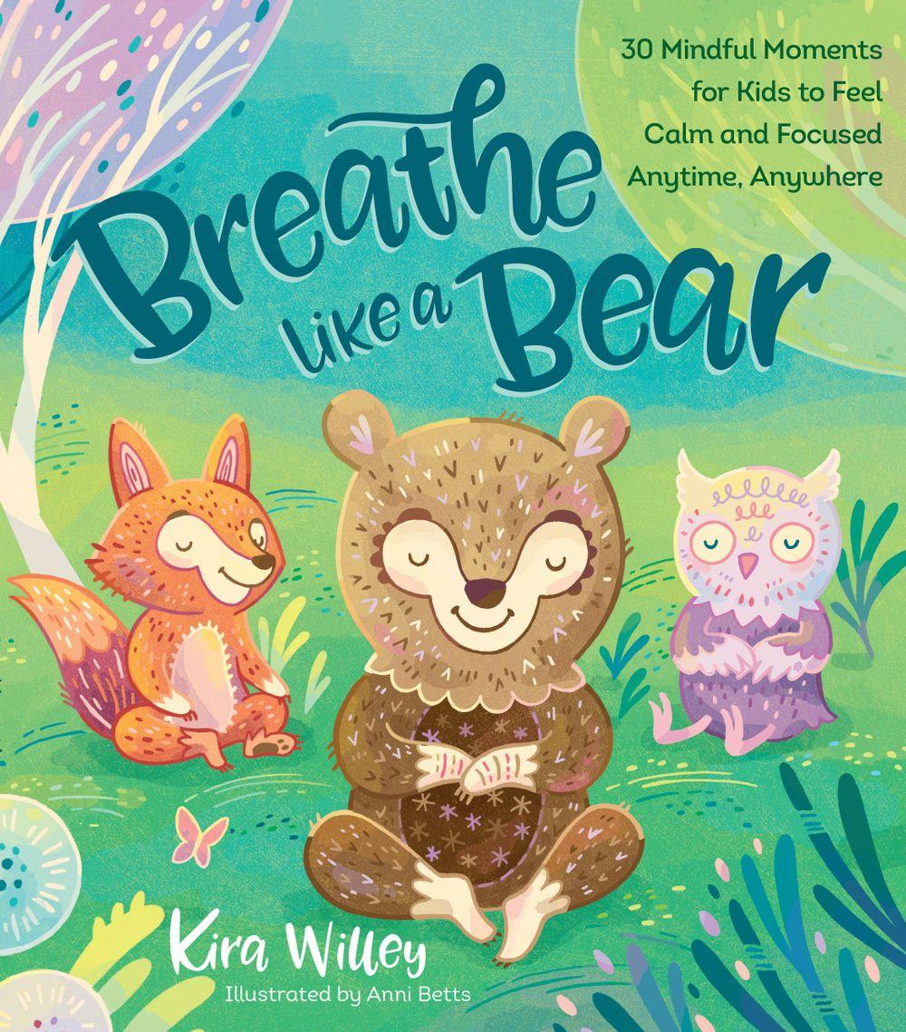 Mindfulness for Kids- Breathe Like A Bear