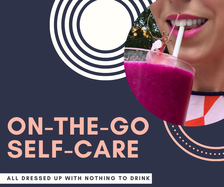 On-The-Go Self-Care