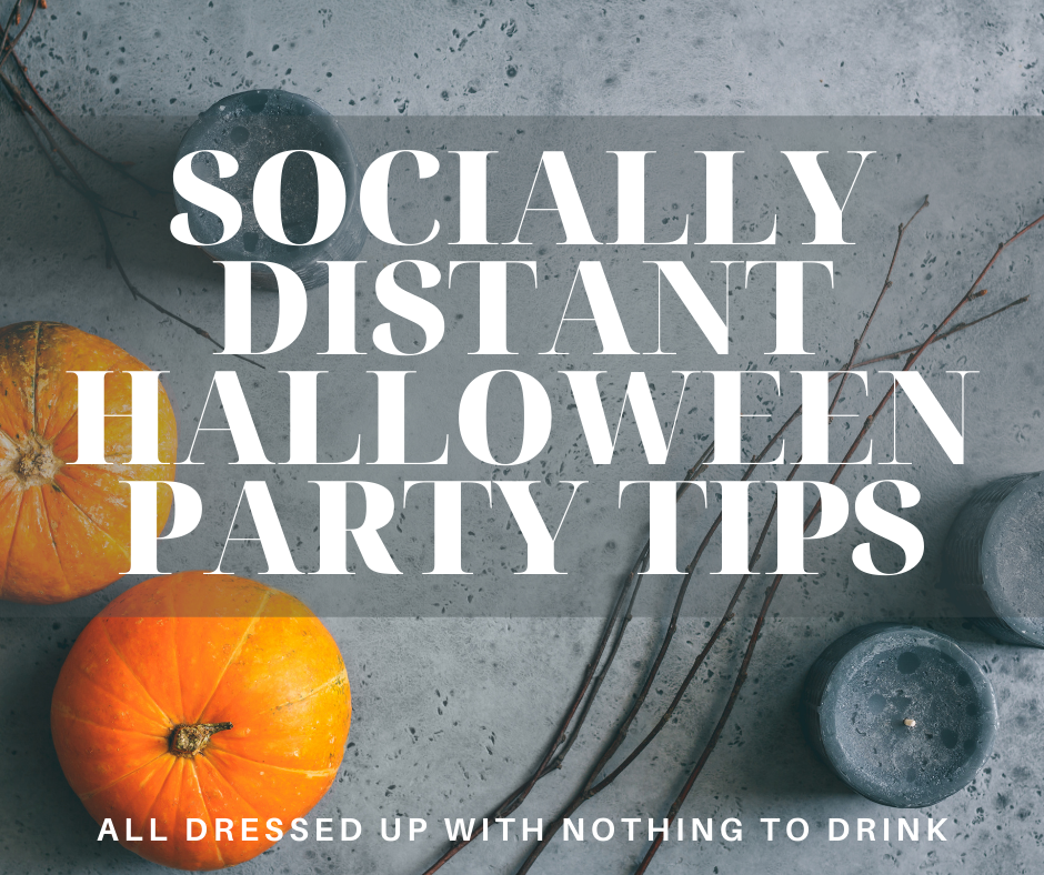 Socially Distant Halloween Party Tips