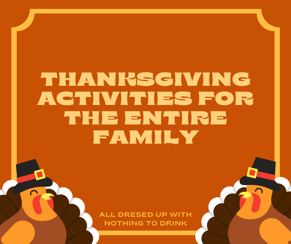 Thanksgiving Activities for the Entire Family